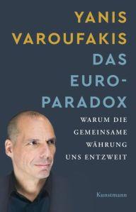 Yanis Varoufakis: Das Euro-Paradox